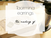 Behind scenes: making Taormina earrings
