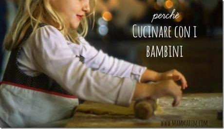 Cucinare con i bambini paperblog - Cucinare coi bambini ...