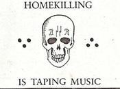 Homekilling taping music
