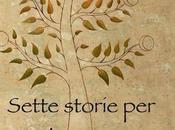 Sette storie l'anima parole come rimedi