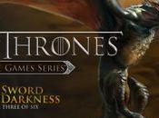 Game Thrones Episode Sword Darkness, trailer lancio
