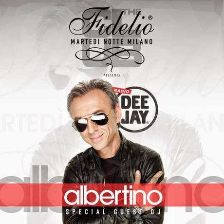 31/3 Albertino special guest @ Fidelio Milano c/o The Club