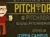 Pitch&Drink: piacevole punto incontro StartUp Imprenditori esperti #pitchndrink
