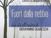Presentazione Intervista all'autrice: Fuori dalla nebbia Giancarla Minuti Guareschi Concetta Cirigliano Perna