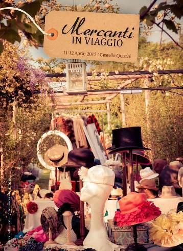 """""""A Castello Quistini torna Mercanti in Viaggio, Vintage e creatività handmade"""""""