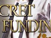 Secret funding,