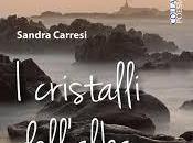 "cristalli dell'alba"" Sandra Carresi, postfazione Lorenzo Spurio"