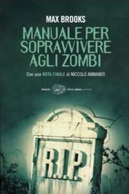 Manuale per Sopravvivere agli Zombie