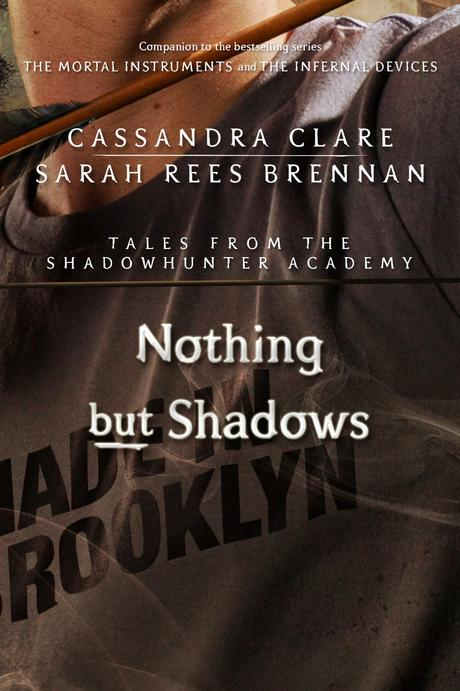 News: The Whitechapel Fiend e Nothing But Shadows di Cassandra Clare Cover Reveal
