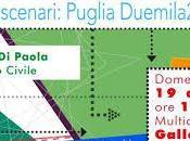 """""""Proiezioni scenari: Puglia Duemila20"""", contenuti incontro Mimmo Paola Impegno Civile"""