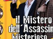 """aprile maggio 2015 Mistero dell'Assassino Misterioso"""" teatro Ambra Jovinelli"""