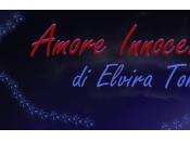 """Segnalazione libro """"Amore Innocente"""" Elvira Tonelli"""
