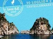 BEAT-FULL: festival prenderà luglio concluderà agosto nella nuova location Castellammare Golfo (Tp).