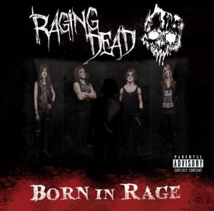 Raging Dead – Born In Rage