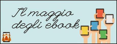 BLOGTOUR - Il Maggio degli Ebook – Diamo voce agli autori emergenti!