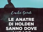 anatre Holden sanno dove andare: intervista Emilia Garuti