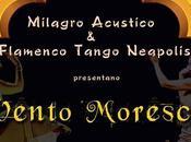 Auditorium Parco della Musica Roma Vento Moresco maggio 2015 Milagro Acustico Flamenco Tango Neapolis