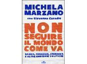 seguire mondo come Michela Marzano