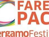 Bergamo Festival. Fare Pace