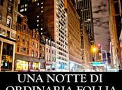 SEGNALAZIONE Notte Ordinaria Follia Alessio Filisdeo