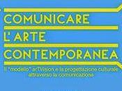 Comunicare l'arte contemporanea