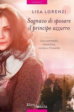 http://www.amazon.it/Sognavo-sposare-principe-azzurro-Lorenzi-ebook/dp/B00KQV9K72/ref=sr_1_1?ie=UTF8&qid=1429888987&sr=8-1&keywords=lisa+lorenzi