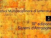 Bologna Lettere 2015, Festival Multidisciplinare Letteratura Contemporanea III° Edizione Sistemi d'Attrazione