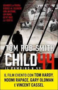 Tom Rob Smith - Child 44 - Il Bambino numero 44