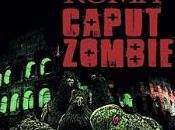 "Nuove Uscite ""Roma Caput Zombie"" Marco Roncaccia"