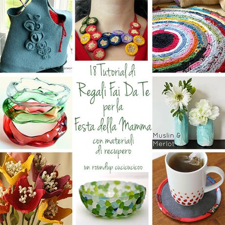 18 Regali fai da te per la Festa della Mamma con materiali di recupero: spendi poco o niente con il riciclo creativo! | www.cucicucicoo.com