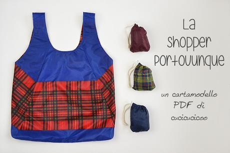 Cartamodello gratuito: la Shopper Portovunque! Recupera il telo da un ombrello o usa tessuto leggero per cucire una shopper bella che si infila dentro un sacchettino col cordoncino nascosto! | www.cucicucicoo.com