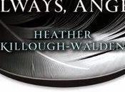 "Anteprima: ""L'ANGELO ETERNO"" Heather Killough-Walden"