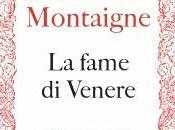 fame Venere Michel Montaigne