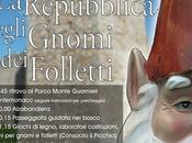 Repubblica degli Gnomi Folletti, giugno Montemonaco (Ap)
