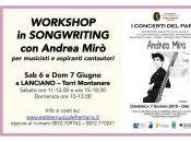 "ANDREA MIRO' LANCIANO SABATO DOMENICA GIUGNO 2015: WORKSHOP CONCERTO PARCO 2015 ""Songwriting"" programma dell'Estate Musicale Frentana collaborazione Pixie Promotion"