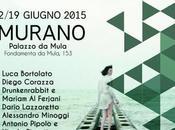 MURANO: ABOUT IDEAS Arte, grafica industrial design Palazzo Mula