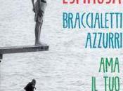 """""""pensare parole"""": recensione libro martedì giugno 2015 """"braccialetti azzurri"""" Albert Espinosa;"""