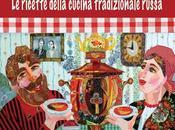 """libreria gustosa novità: Tatiana Kalinina, """"Non solo caviale. ricette della cucina tradizionale russa"""", Edizioni Zisa, pagg. 128, euro 15,00"""