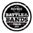 Save the date venerdì 5 giugno ore 21 Hard Rock Cafe presenta la finalissima Battle of the bands Italia 2015