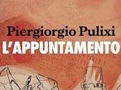 """Recensioni """"L'appuntamento"""" Piergiorgio Pulixi"""