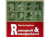 """Mercoledì giugno """"Romagnoli Romagnolacci raccontati VITTORIO EMILIANI"""