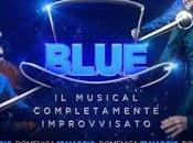 Blue: maestria divertimento continua successo musical improvvisato