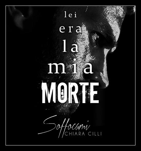 [Recensione+BlogTour] Soffocami di Chiara Cilli
