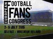 #EFFC2015 Congresso Europeo Tifosi Calcio 2015 Belfast Luglio