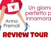 """Review Tour giorno perfetto innamorarsi"""" Anna Premoli"""