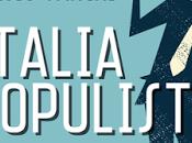 """""""italia populista"""", quali (possibili) frontiere politica societa'?"""