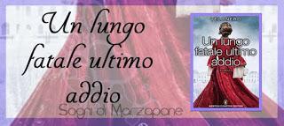 Recensione: Un lungo fatale ultimo addio & un te in compagnia di Velonero