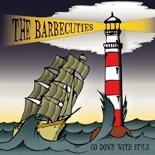 The Barbecuties – Go Down With Style