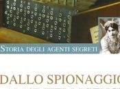 Domenico Vecchioni Dallo spionaggio all'intelligence, Storia degli agenti segreti