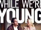 """""""l'occhio cinefilo"""": """"while we're young"""", giugno 2015 cinema"""